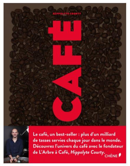 CAFÉ écrit par le fondateur de l'Arbre à Café